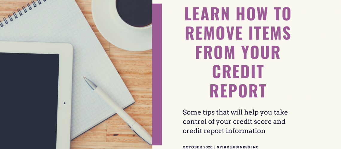 Learn how to remove items from your credit report